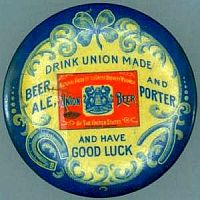 Union Made Beer Celluloid Encased