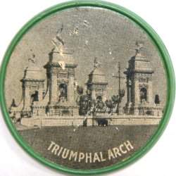 Pan American Expo vulcanite encased one cent Reverse of 1901 Souvenir Encased Vulcanite with the image of the Triumphal Arch