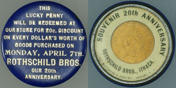 Celluloid encased 1902 cent - Rothschuld Bros. Our 20th Anniversary.